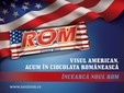 "Rom - ""The American Dream in the Romanian Chocolate"""